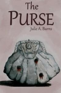 The Purse - Julie A Burns