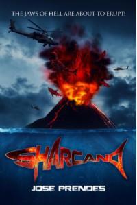 Sharcano (Sharkpocalypse #1) - Jose Prendes