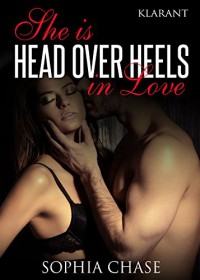 She is HEAD OVER HEELS in love - Sophia Chase
