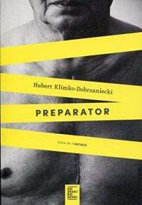 Preparator - Hubert Klimko-Dobrzaniecki