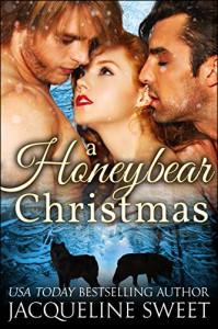 a Honeybear Christmas (BWWM Paranormal BBW Shifter Romance) (Bearfield Shorts Book 2) - Jacqueline Sweet