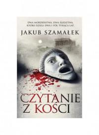 Czytanie z kosci - Szamaek Jakub