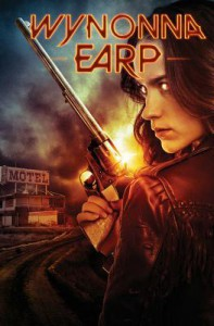 Wynonna Earp Volume 1: Homecoming  - Beau Smith, Chris Evenhuis, Lora Innes