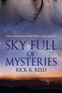 Sky Full Of Mysteries - Rick R. Reed
