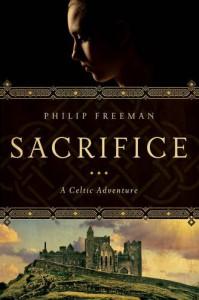 Sacrifice: A Celtic Adventure - Philip Freeman
