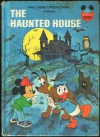 The Haunted House (Disney's Wonderful World of Reading) - Walt Disney Productions