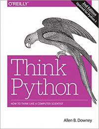 Think Python: How to Think Like a Computer Scientist - Allen B. Downey