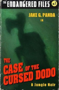 The Case of the Cursed Dodo (The Endangered Files) (Volume 1) - Jake G. Panda