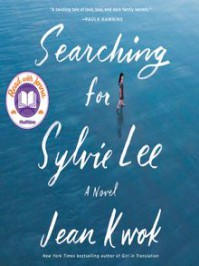 Searching for Sylvie Lee - Jean Kwok, Caroline McLaughlin, Angela Lin, Samantha Quan