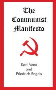 The Communist Manifesto - Karl Marx, Friedrich Engels