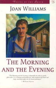 The Morning and the Evening - Joan Williams
