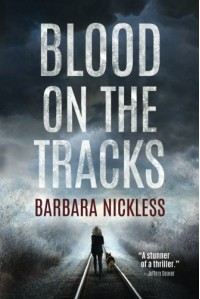 Blood on the Tracks (Sydney Rose Parnell Series) - Barbara Nickless