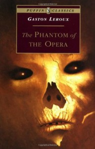 The Phantom of the Opera - Gaston Leroux, Alexander Teixeira de Mattos