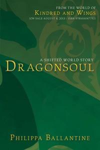 Dragonsoul - A Shifted World Story - Philippa Ballantine