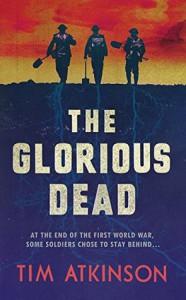 The Glorious Dead - Tim Atkinson