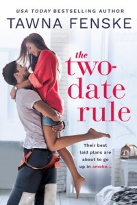 The Two-Date Rule - Tawna Fenske
