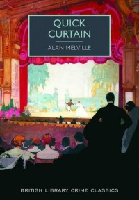 Quick Curtain - Alan Melville