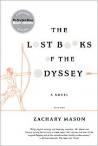 The Lost Books of the Odyssey - Zachary Mason