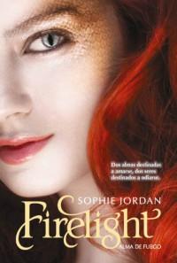 Firelight. Alma de fuego  - Sophie Jordan, Begoña Hernández Sala