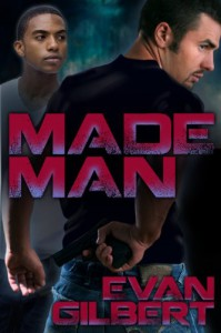 Made Man - Evan Gilbert