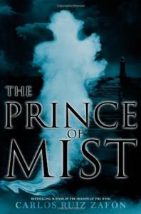 The Prince of Mist - Carlos Ruiz Zafón, Lucia Graves