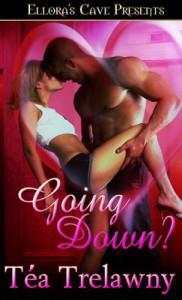 Going Down? - Téa Trelawny