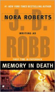 Memory in Death (In Death Series #22) -