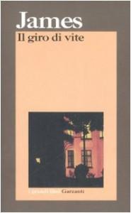 Il giro di vite - Henry James, Elio Maraone, Franco Cordelli