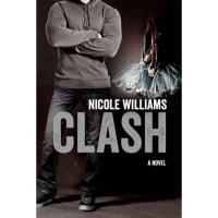 Clash (Crash, #2) - Nicole  Williams