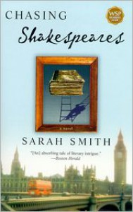 Chasing Shakespeares - Sarah  Smith