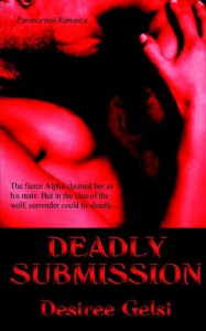 Deadly Submission - Desiree Gelsi