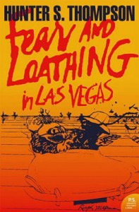 Fear and Loathing in Las Vegas - Hunter S. Thompson