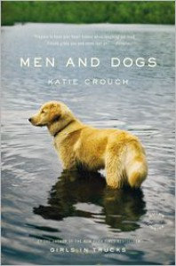 Men and Dogs - Katie Crouch