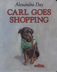 Carl Goes Shopping - Alexandra Day