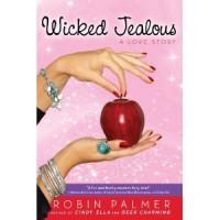 Wicked Jealous - Robin Palmer