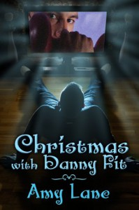 Christmas with Danny Fit - Amy Lane