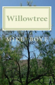 Willowtree A Bruce DelReno Mystery - Mike Bove