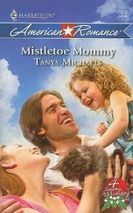 Mistletoe Mommy (4 Seasons in Mistletoe, #3) - Tanya Michaels