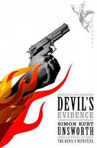 The Devil's Evidence: A Novel - Simon Kurt Unsworth