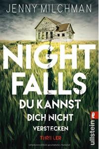Night Falls. Du kannst dich nicht verstecken: Thriller - Jenny Milchman, Marie Rahn
