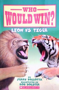 Lion Vs. Tiger (Who Would Win?) - Jerry Pallotta