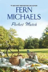 Perfect Match - Fern Michaels