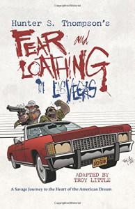 Hunter S. Thompson's Fear and Loathing in Las Vegas - Troy Little