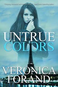 Untrue Colors (Entangled Select Suspense) - Veronica Forand