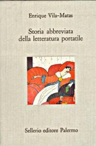 Storia abbreviata della letteratura portatile - Enrique Vila-Matas