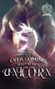 Riding Her Unicorn: A BBW Shifter Romance (Woodland Creek) - Ever Coming, Woodland Creek