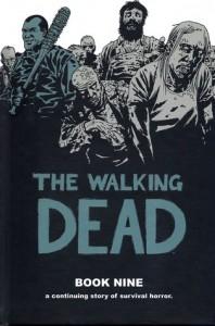 The Walking Dead, Book Nine - Cliff Rathburn, Charlie Adlard, Robert Kirkman