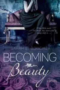 Becoming Beauty - Sarah Boucher