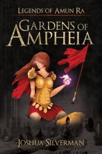 Gardens of Ampheia - Joshua Silverman