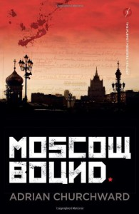Moscow Bound (Puppet Meisters Trilogy) - Adrian Churchward